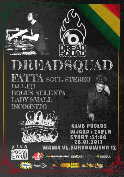 [Impreza] Dreadsquad, Fatta Soul Stereo, DJ Leo & more / 28.01.2017 / Warszawa