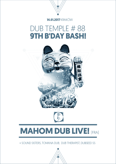 [Impreza] Dub Temple 9th B'Day Bash – Mahom Dub / 14.01.2017 / Kraków