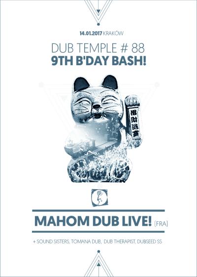 [Impreza] Dub Temple 9th B'Day Bash – Mahom Dub / 14.01.2017 / Kraków