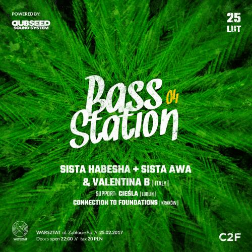 [Impreza] Bass Station 04 – Sista Habesha & Sista Awa & Valentina B (ITA) // 25.02.2017 // Kraków