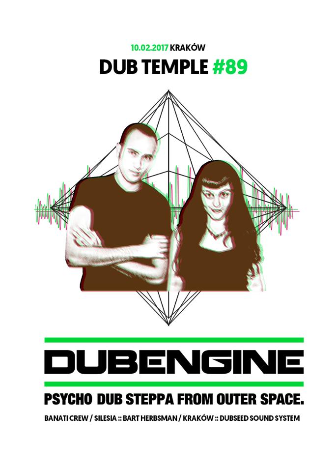 Dub Temple #89 – Dub Engine live // 10.02.2017 // Kraków