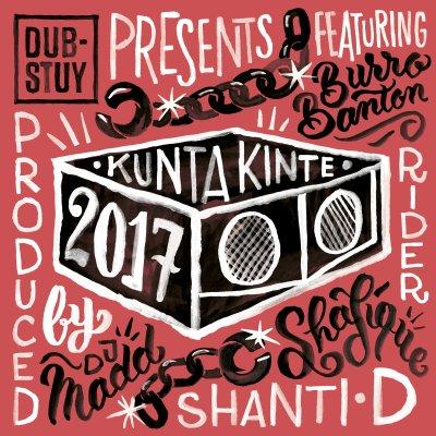 [Release Info] Dub-Stuy Presents Kunta Kinte Riddim 2017