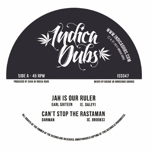 "[Release Info] Earl Sixteen ""Jah Is Our Ruler"" / Danman – ""Can't Stop The Rastaman"" (Indica Dubs)"