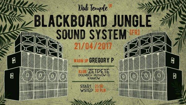 [Impreza] Dub Temple #91 – Blackboard Jungle Sound System / 21.04.2017 / Kraków