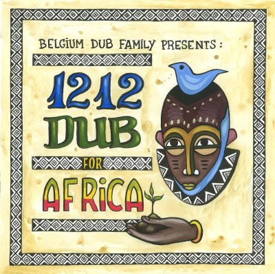 Belgium Dub Family presents 1212 for Africa