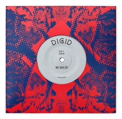 "[Release Info] Digid – ""We Nah Go"" / ""Digital Time"" (ZamZam Sounds)"